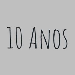 + 10 Anos